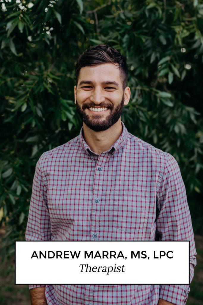 Andrew Marra, MS, LPC Therapist