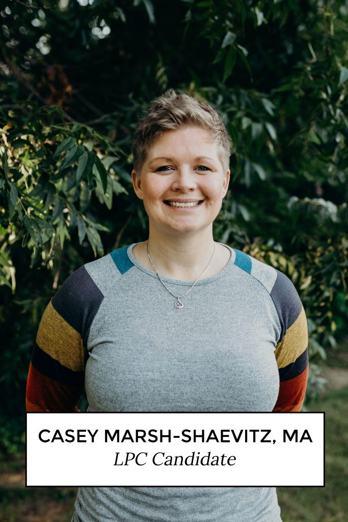 Casey Marsh-Shaevitz, MA LPC Candidate