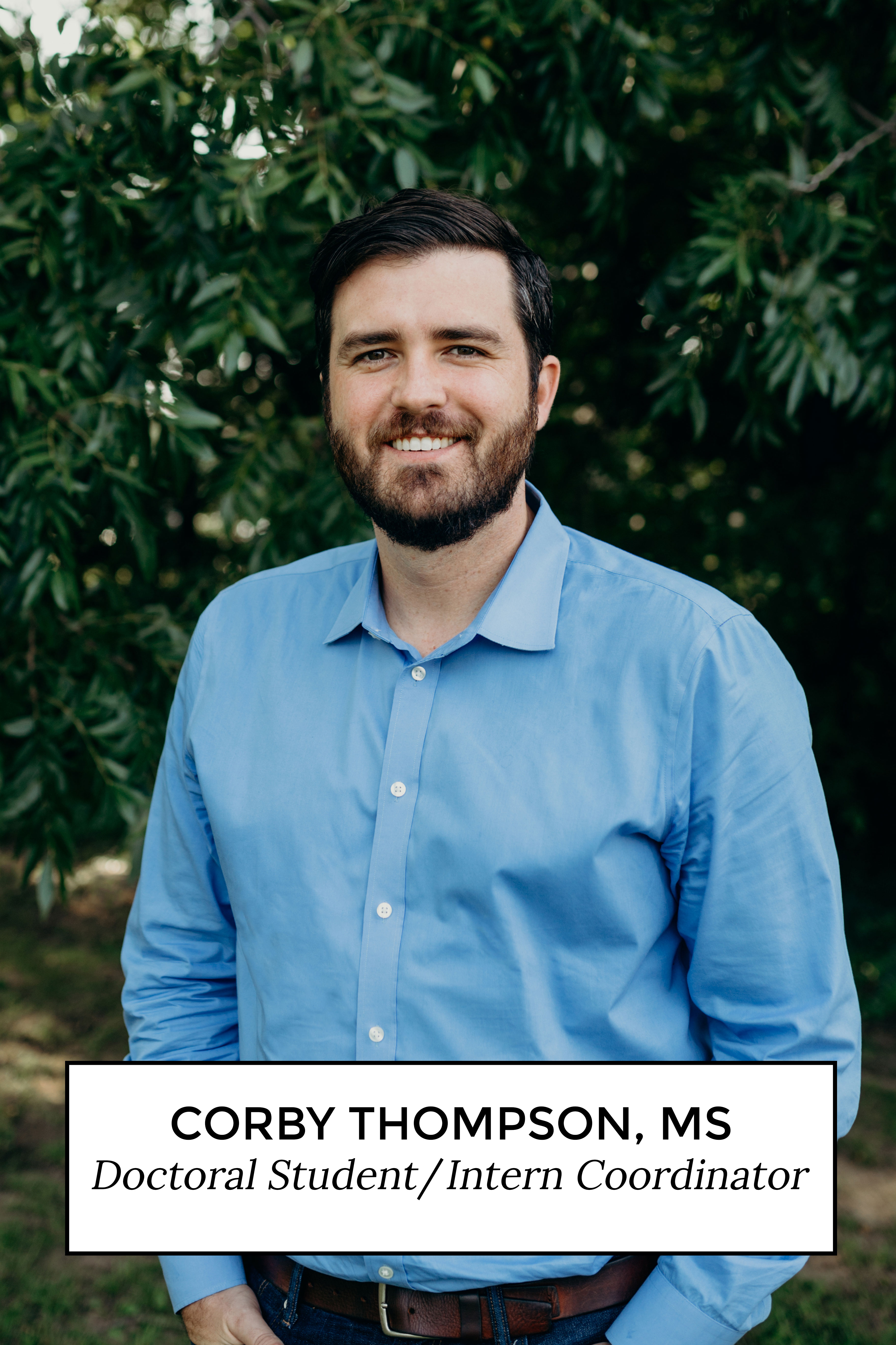 Corby Thompson, MS - Doctoral Student/Intern Coordinator