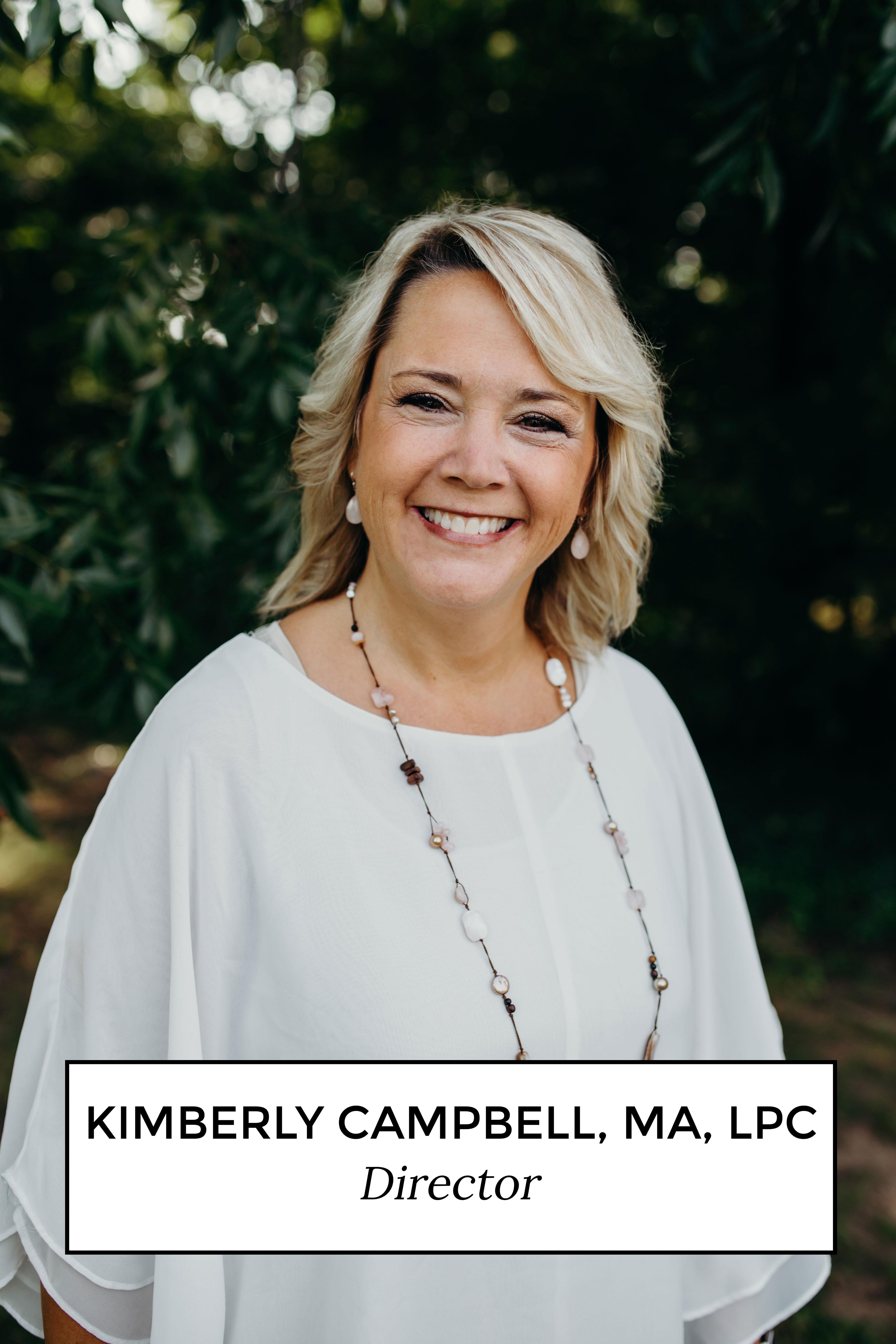Kimberly Campbell, MA, LPC - Director