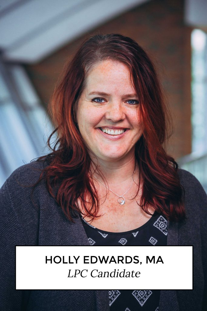 Holly Edwards, MA LPC Candidate