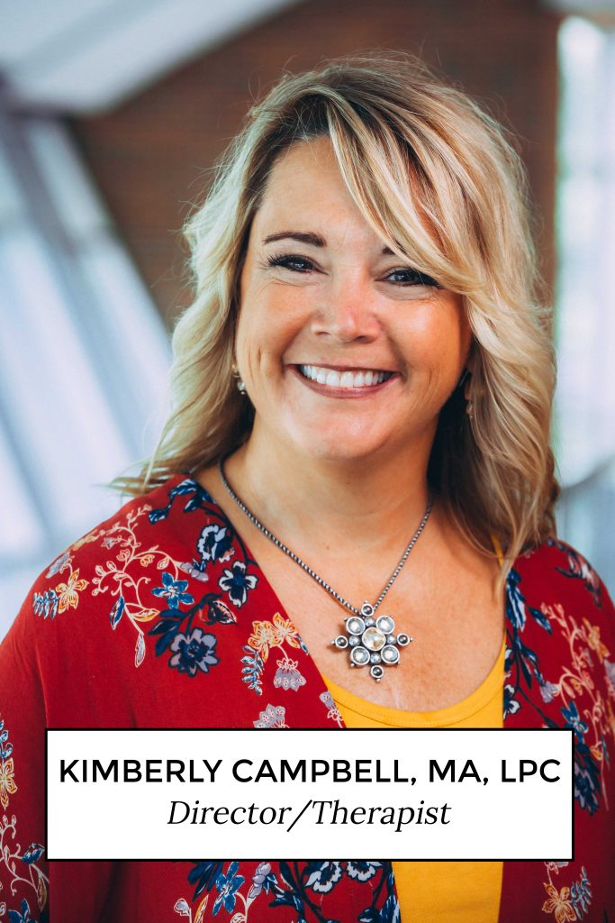 Kimberly Campbell, MA LPC Director/Therapist